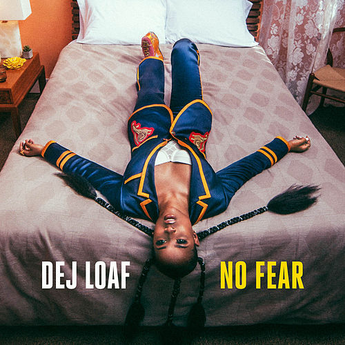 No Fear von Dej Loaf