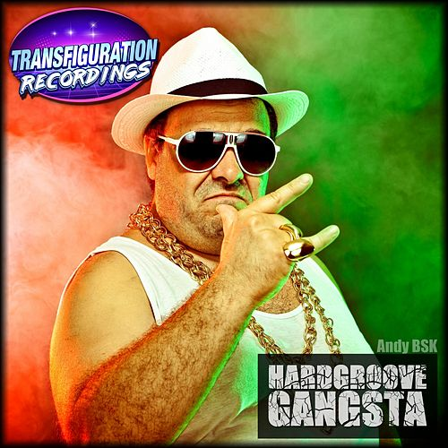 Hardgroove Gangsta by Andy Bsk