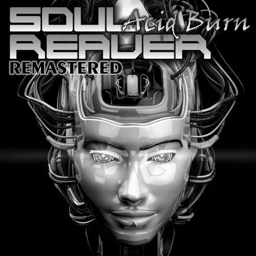 Acid Burn (Remastered) von SoulReaver