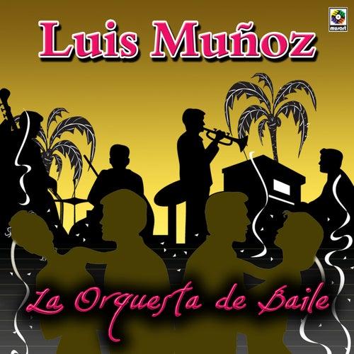 La Orquesta de Baile by Luis Muñoz