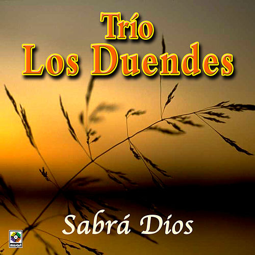 Sabra Dios de Trio Los Duendes