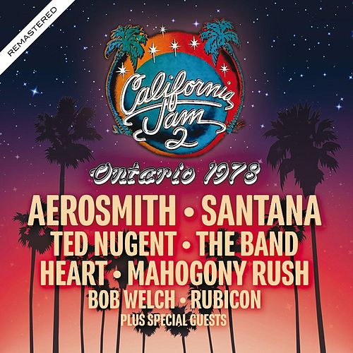 California Jam 2 - Ontario 1978 - Remastered de Various Artists