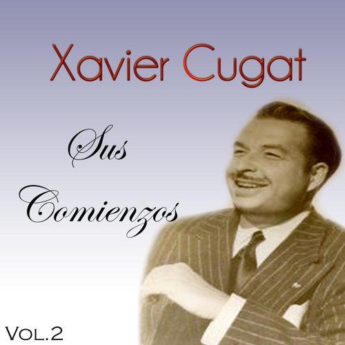 Xavier Cugat - Sus Comienzos, Vol. 2 de Xavier Cugat