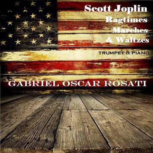 Scott Joplin Ragtimes, Marches & Waltzes by Gabriel Oscar Rosati