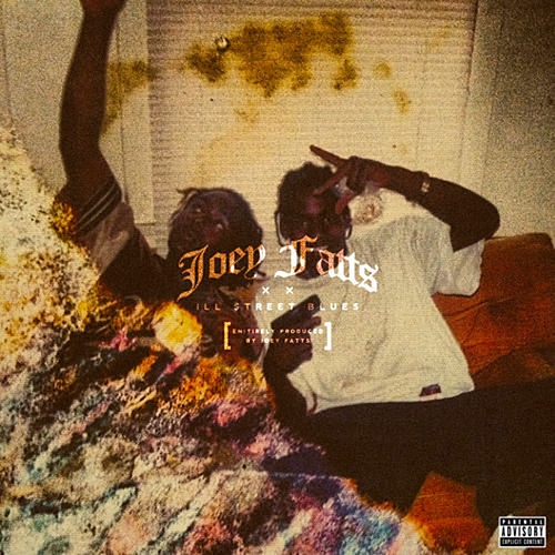 Ill Street Blues de Joey Fatts