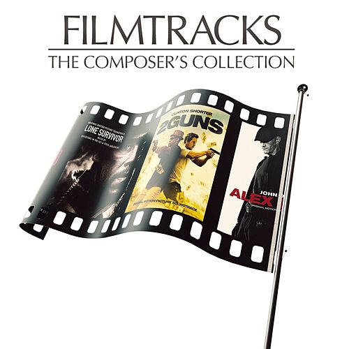 Filmtracks: The Composer's Collection von Various Artists