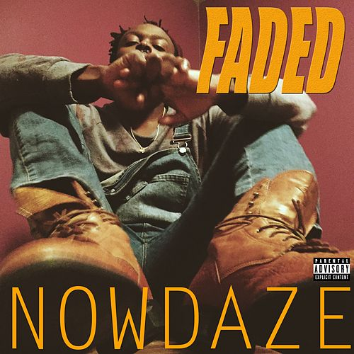 Faded by Nowdaze