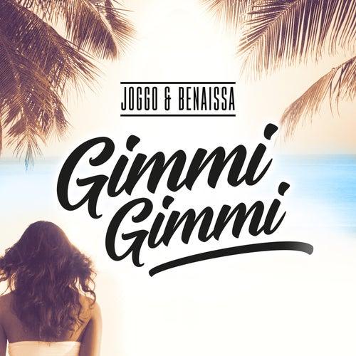 Gimmi Gimmi by Joggo