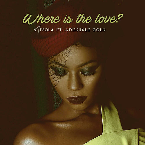 Where Is the Love? von Niyola