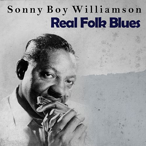 Real Folk Blues de Sonny Boy Williamson II
