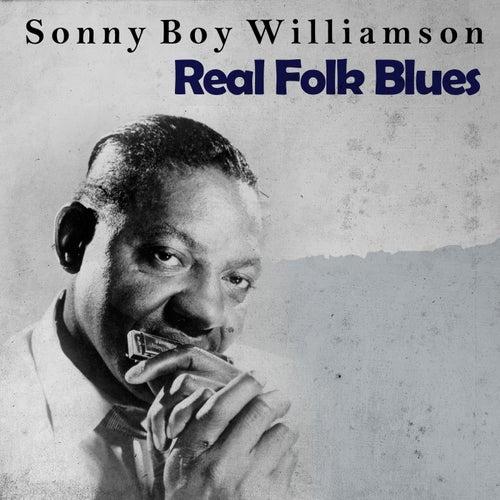 Real Folk Blues von Sonny Boy Williamson II