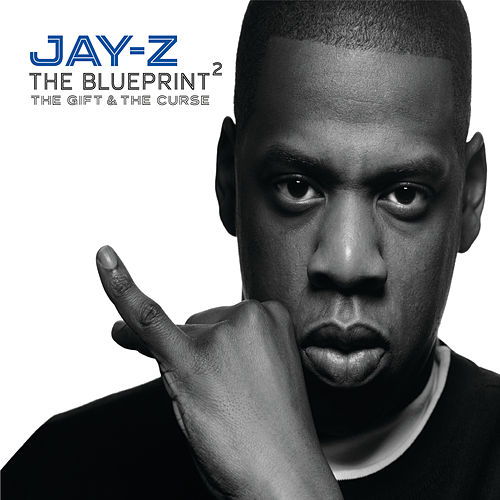 The Blueprint 2: The Gift & The Curse by JAY-Z