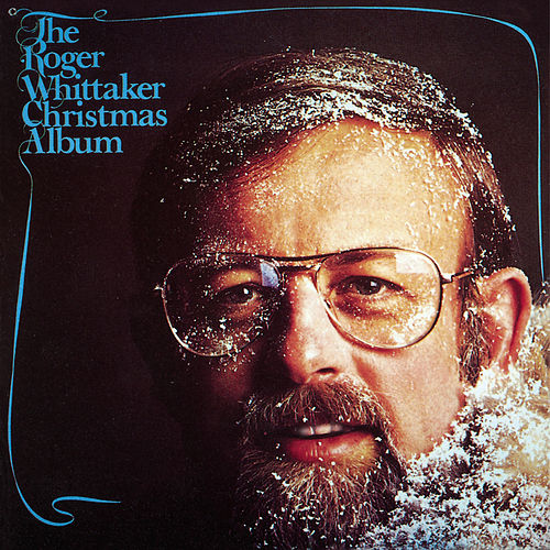 Christmas With Roger Whittaker de Roger Whittaker