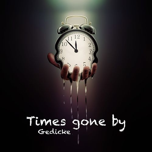Times Gone By de Gedicke