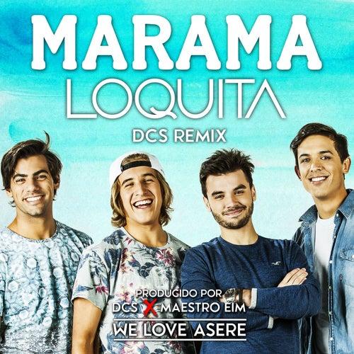 Loquita (Remix) de Marama