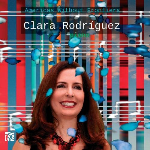 Clara Rodriguez: Americas Without Frontiers de Clara Rodríguez
