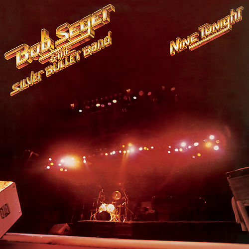 Nine Tonight (Live/Remastered) de Bob Seger