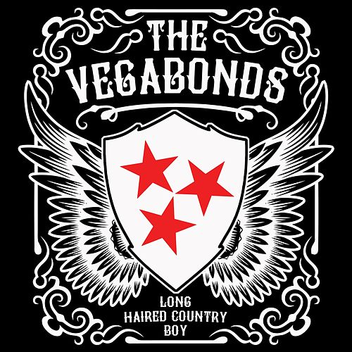 Long Haired Country Boy by The Vegabonds