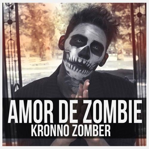 Amor de Zombie de Kronno Zomber