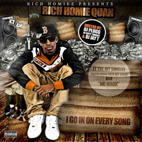 I Go In on Every Song by Rich Homie Quan