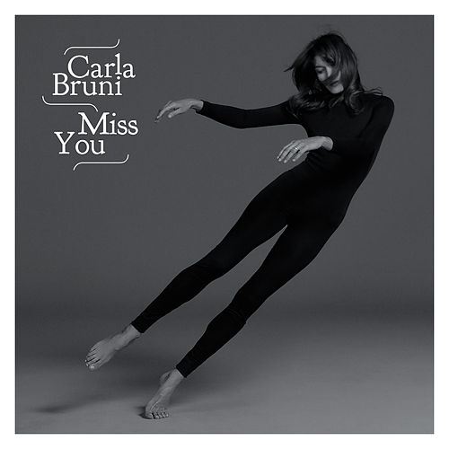 Miss You by Carla Bruni