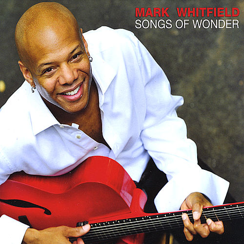 Songs of Wonder de Mark Whitfield