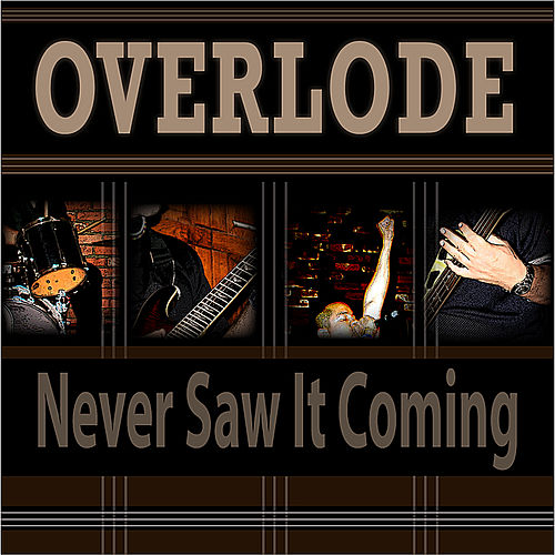 Never Saw It Coming by Overlode