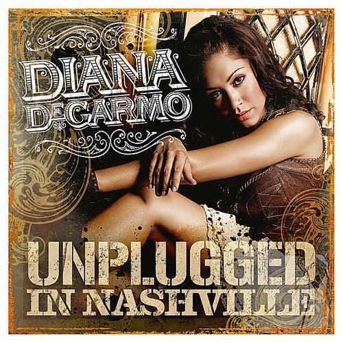 Diana Degarmo: Unplugged in Nashville de Diana DeGarmo