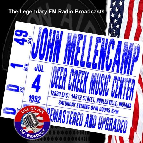 Legendary FM Broadcasts -  Deer Creek Music Center, Indiana 4th July 1992 von John Mellencamp