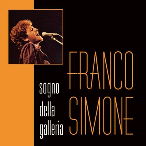 Sogno della galleria de Franco Simone