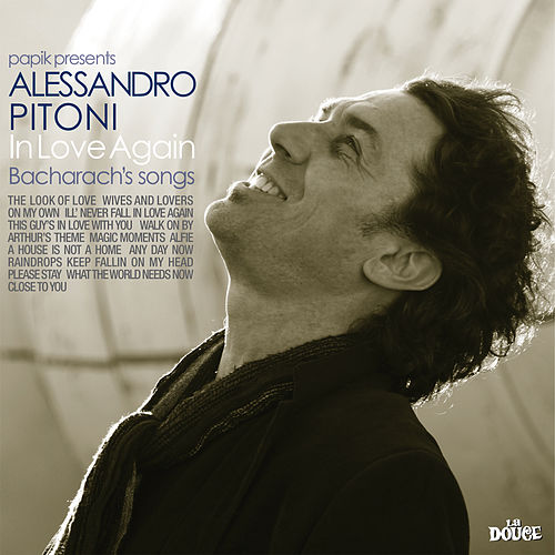In Love Again (Bacharach's Songs) by Alessandro Pitoni Papik