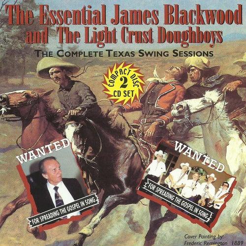 Essential James Blackwood & Light Crust Doughboys de The Light Crust Doughboys