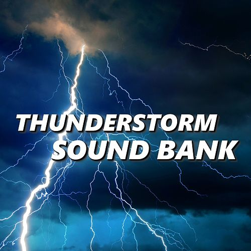 Thunderstorm Sound Bank de Thunderstorm Sound Bank