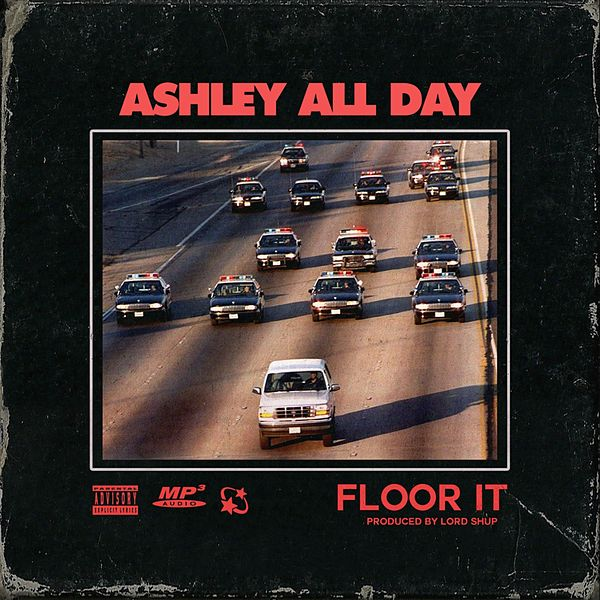 Floor It de Ashley All Day : Napster