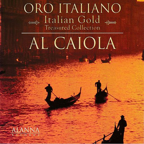 Italian Gold - Oro Italiano - Treasured Collection by Al Caiola