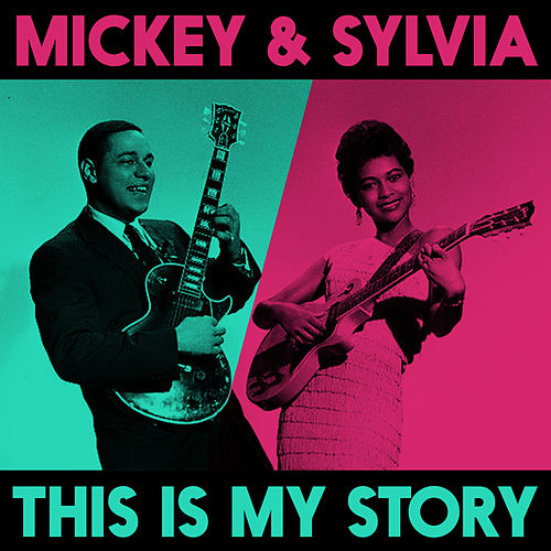 This Is My Story de Mickey and Sylvia