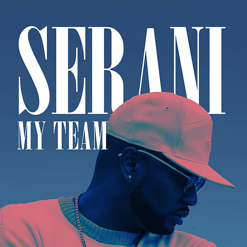 My Team by Serani