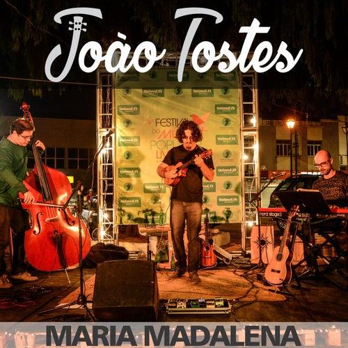 Maria Madalena (feat. Felipe Moreira & Diogo Fernandes) by João Tostes