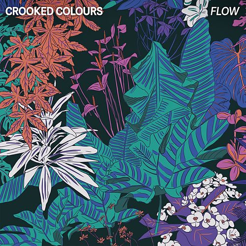Flow von Crooked Colours