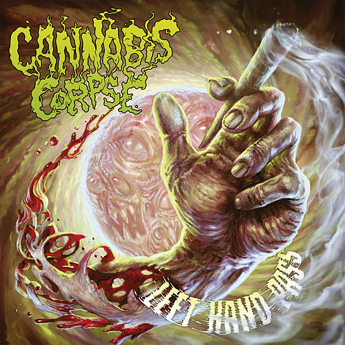 Left Hand Pass by Cannabis Corpse