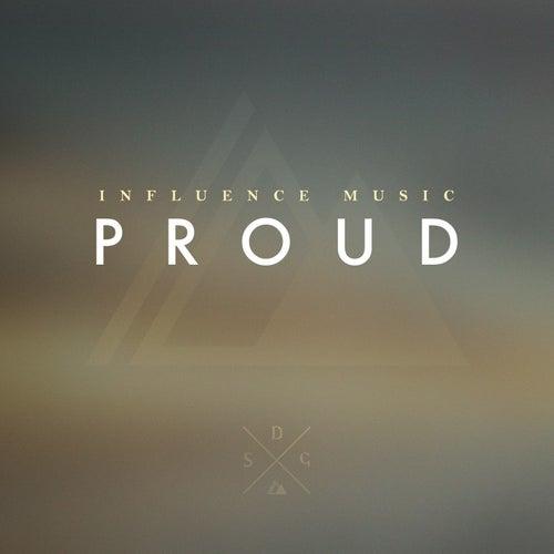 Proud de Influence Music