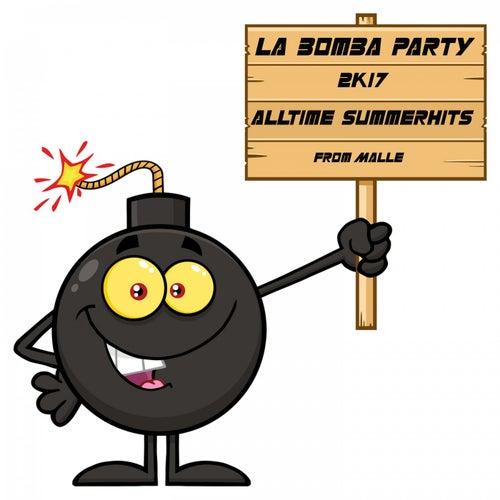 La Bomba Party (2K17) von Various Artists