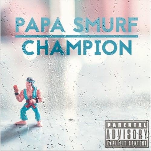 Champion von Papa Smurf