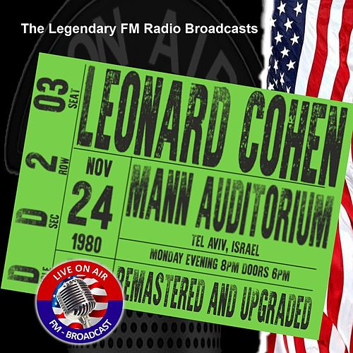 Legendary FM Broadcasts - Mann Auditorium, Tel Aviv Israel 24th November 1980 de Leonard Cohen
