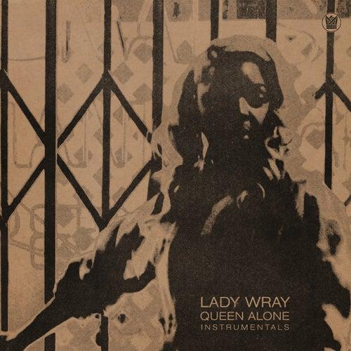 Queen Alone (Instrumentals) de Lady Wray