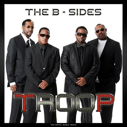 The B-Sides de Troop