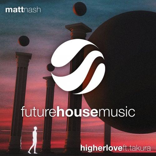 Higher Love von Matt Nash