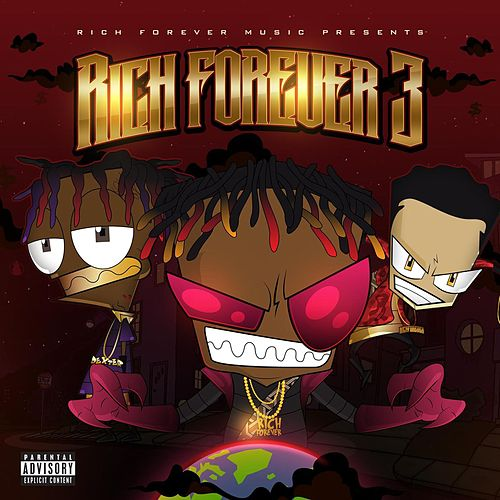 Rich Forever 3 by Rich the Kid