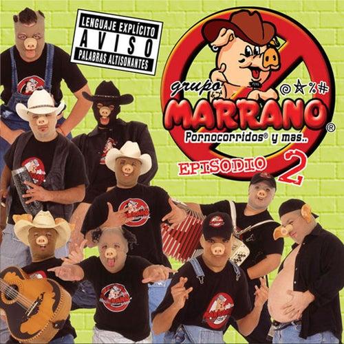 Episodio 2 van Grupo Marrano