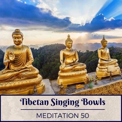 Tibetan Singing Bowls Meditation 50 - Tibetan Chants    by